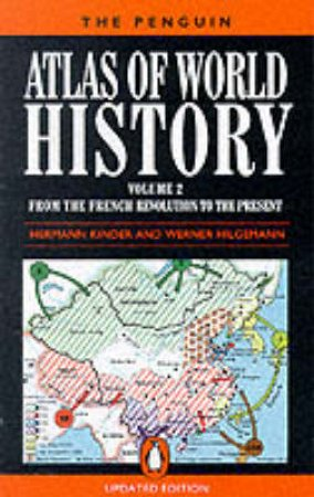 The Penguin Atlas of World History by Hermann Kinder & Werner Hilgemann