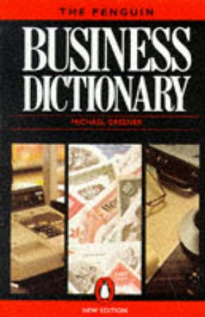 The Penguin Business Dictionary by Michael Greener