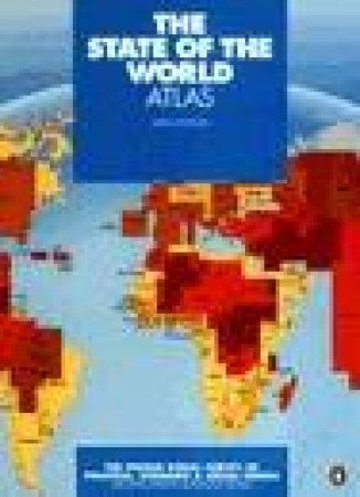 The State of the World Atlas by Michael Kidron & Ronald Segal