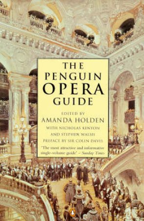The Penguin Opera Guide by Amanda Holden Ed.