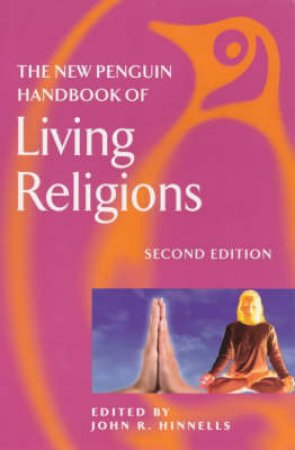 A New Handbook of Living Religions by John R Hinnells