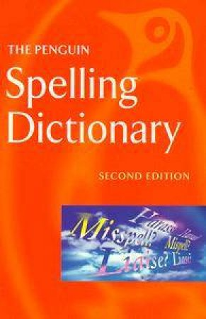 The Penguin Spelling Dictionary by Various