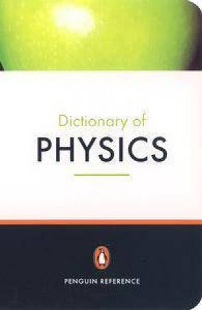 Penguin Dictionary Of Physics by J P Cullerne