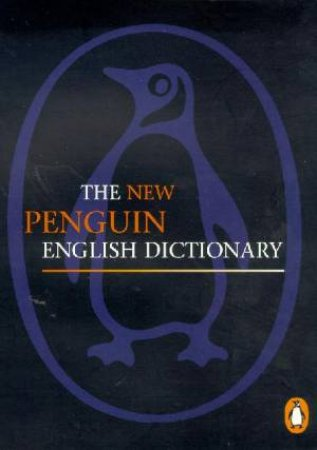 The New Penguin English Dictionary by Robert Allen