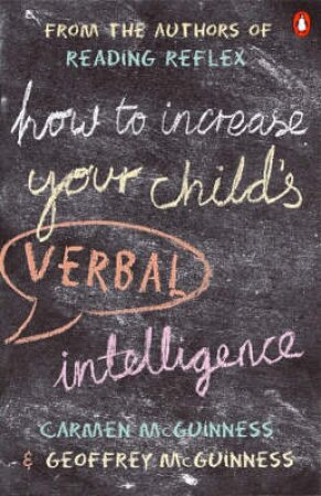 How To Increase Your Child's Verbal Intelligence by Carmen McGuinness