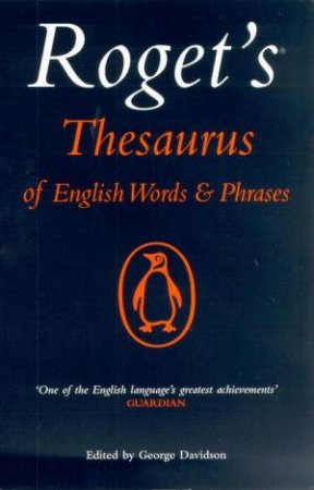 Roget's Thesaurus Of English Words & Phrases by George Davidson