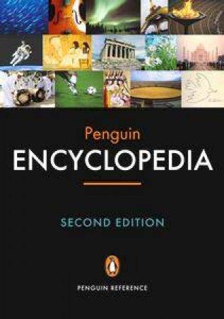 Penguin Encyclopedia - 2 Ed by David Crystal