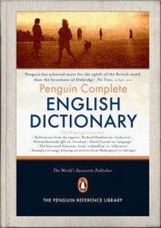 The Penguin Complete English Dictionary by Robert Allen (Ed.)