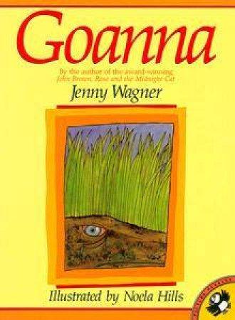 Goanna by Jenny Wagner