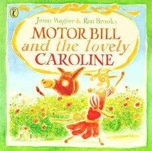 Motor Bill And The Lovely Caroline by Jenny Wagner