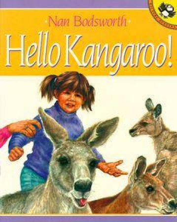 Hello Kangaroo! by Nan Bodsworth