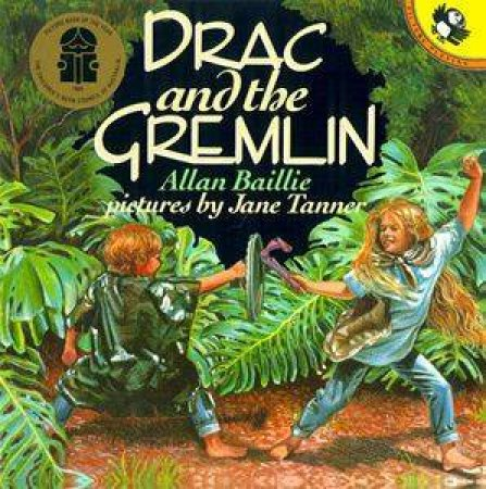 Drac And the Gremlin by Allan Baillie