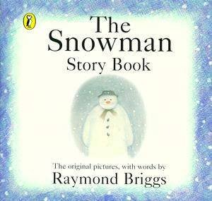 The Snowman Story Book by Raymond Briggs