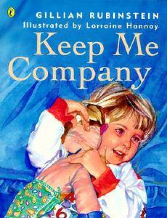 Keep Me Company by Gillian Rubinstein