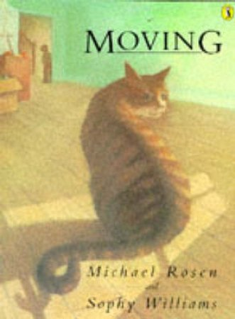 Moving by Michael Rosen