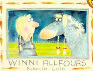 Winni Allfours by Babette Cole