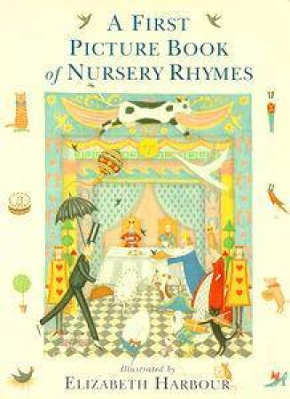 A First Puffin Picture Book of Nursery Rhymes by Elizabeth Harbour