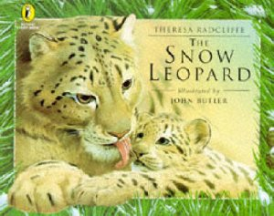 The Snow Leopard by Theresa Radcliffe