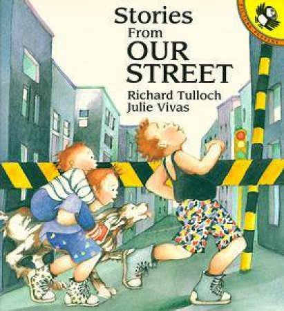 Stories from Our Street by Richard Tulloch