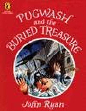 Pugwash & The Buried Treasure by John Ryan