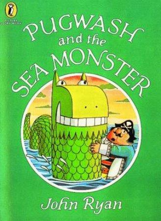 Pugwash & The Sea Monster by John Ryan