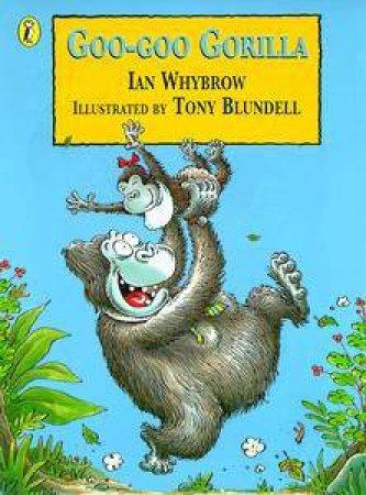 Goo Goo Gorilla by Ian Whybrow
