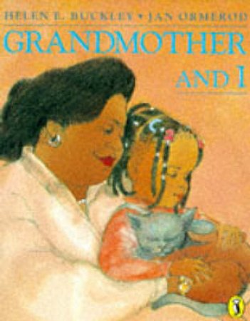 Grandmother & I by Helen Buckley