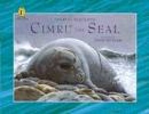 Cimru The Seal by Theresa Radcliffe