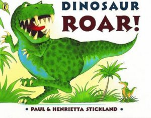 Dinosaur Roar! by Paul Stickland
