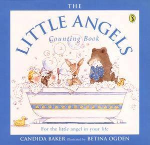 The Little Angels Counting Book by Candida Baker