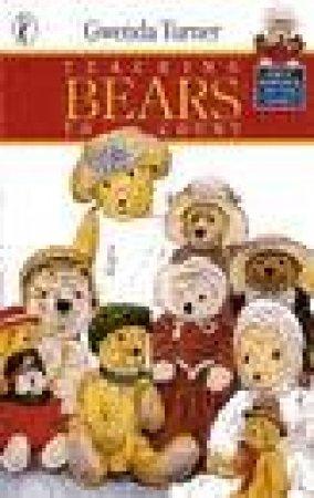 Teaching Bears To Count by Gwenda Turner