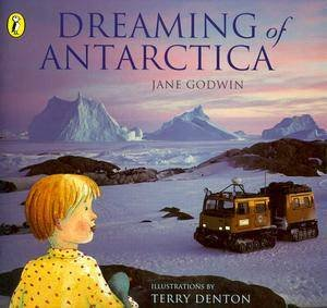 Dreaming of Antarctica by Jane Godwin