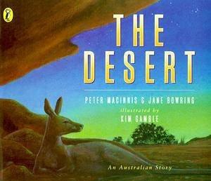 The Desert: An Australian Story by Peter MacInnis