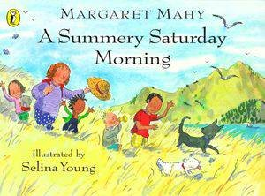 A Summery Saturday Morning by Margaret Mahy
