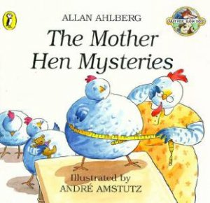 Fast Fox, Slow Dog: The Mother Hen Mysteries by Allan Ahlberg