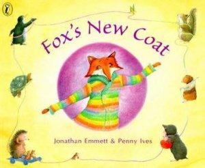 Fox's New Coat by Jonathan Emmett