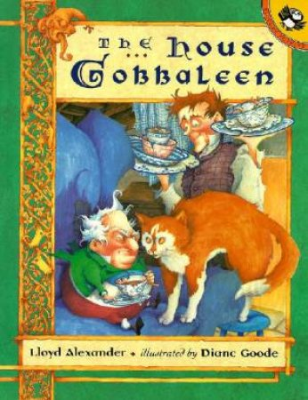 The House Gobbaleen by Lloyd Alexander