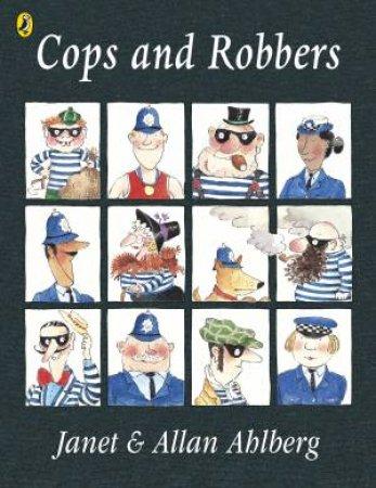 Cops & Robbers by Janet Ahlberg & Allan Ahlberg