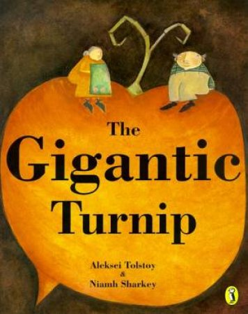 The Gigantic Turnip by Aleksei Tolstoy