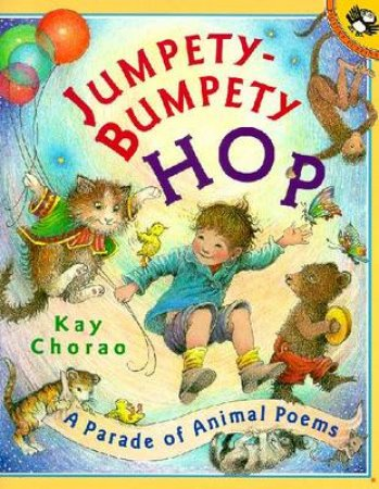 Jumpety Bumpety Hop: A Parade by Kay Chorao