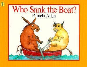 Who Sank The Boat? Mini by Pamela Allen