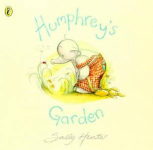 Humphrey's Garden by Sally Hunter