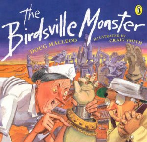 The Birdsville Monster by Doug Macleod