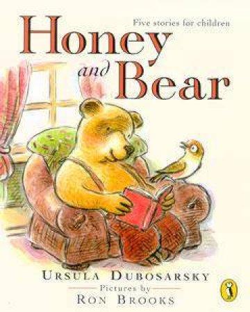 Honey & Bear by Ursula Dubosarsky