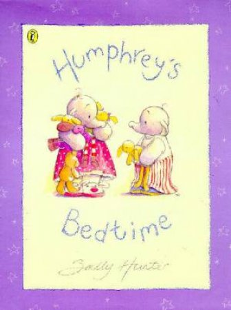 Humphrey's Bedtime by Sally Hunter
