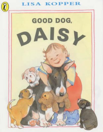 Good Dog Daisy! by Lisa Kopper