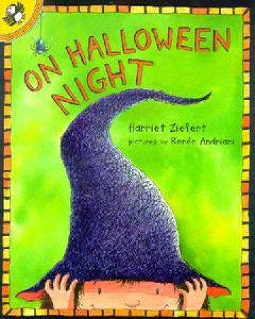 On Halloween Night by Harriet Ziefert