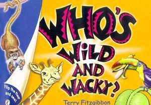 Who's Wild And Wacky? by Terry Fitzgibbon