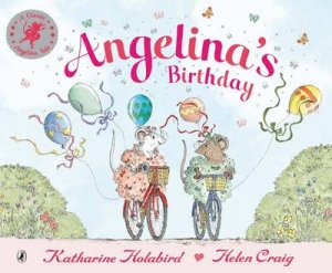 Angelina's Birthday by Katharine Holabird