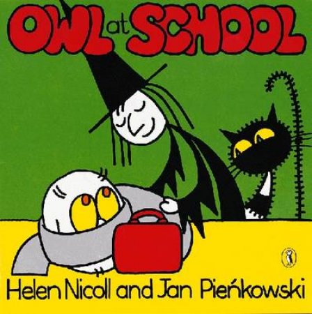 Owl At School by Helen Nicoll